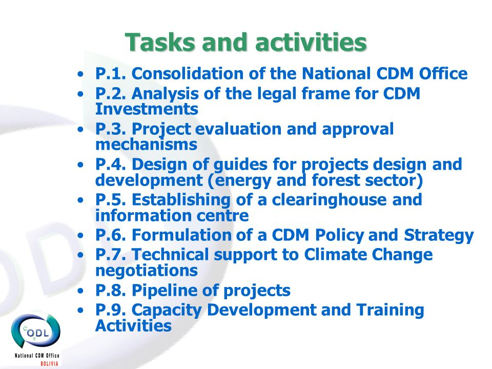 Tasks and activities P.1. Consolidation of the National CDM Office P.2.