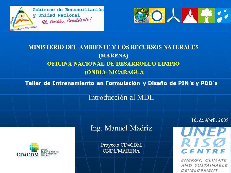 1 MINISTERIO DEL AMBIENTE Y LOS RECURSOS NATURALES (MARENA) OFICINA NACIONAL DE DESARROLLO LIMPIO (ONDL)- NICARAGUA Taller de Entrenamiento en Formula