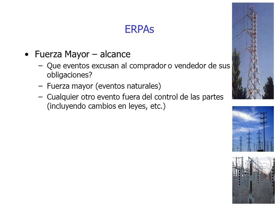 ERPAs Fuerza Mayor – alcance –Que eventos excusan al comprador o vendedor de sus obligaciones.