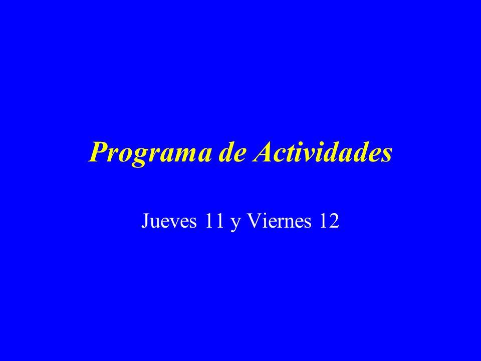 Programa de Actividades Jueves 11 y Viernes 12