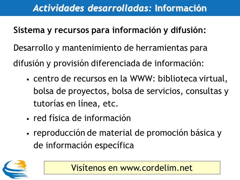 Sistema y recursos para información y difusión: Desarrollo y mantenimiento de herramientas para difusión y provisión diferenciada de información: centro de recursos en la WWW: biblioteca virtual, bolsa de proyectos, bolsa de servicios, consultas y tutorías en línea, etc.