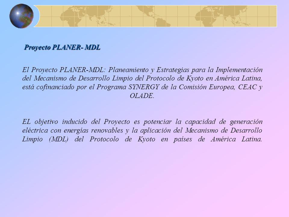 El Proyecto PLANER-MDL: Planeamiento y Estrategias para la Implementación del Mecanismo de Desarrollo Limpio del Protocolo de Kyoto en América Latina, está cofinanciado por el Programa SYNERGY de la Comisión Europea, CEAC y OLADE.