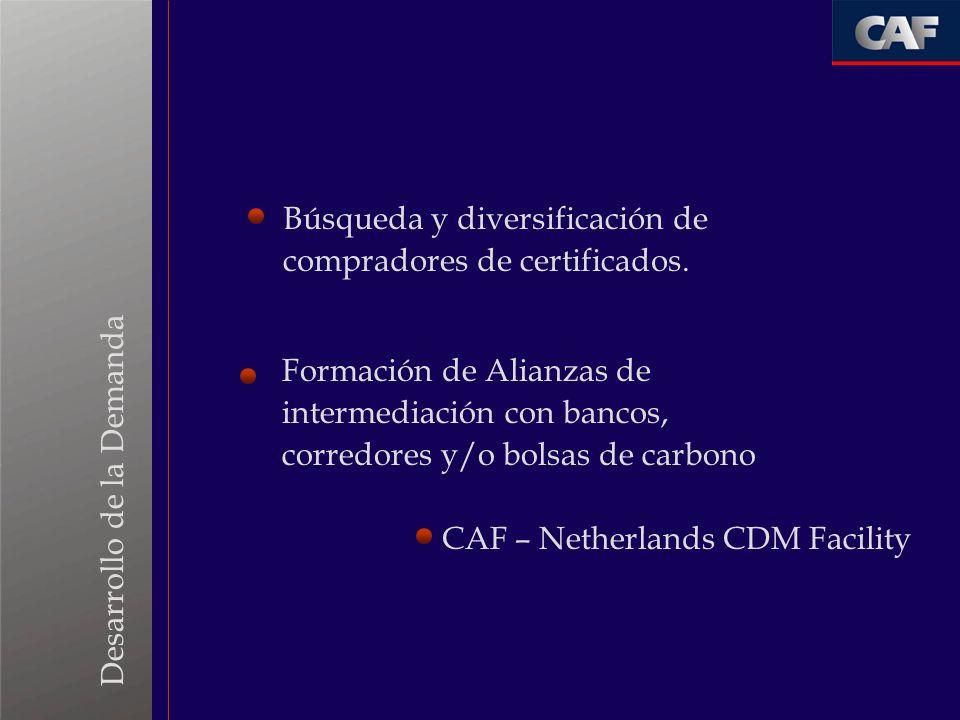 Búsqueda y diversificación de compradores de certificados. Formación de Alianzas de intermediación con bancos, corredores y/o bolsas de carbono CAF –