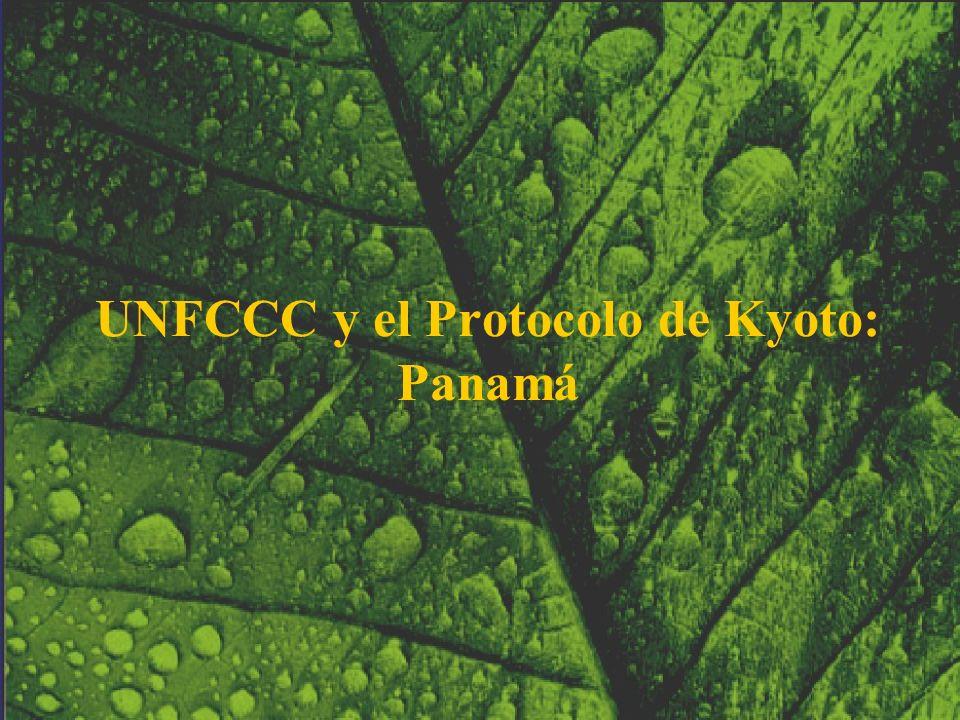 UNFCCC y el Protocolo de Kyoto: Panamá