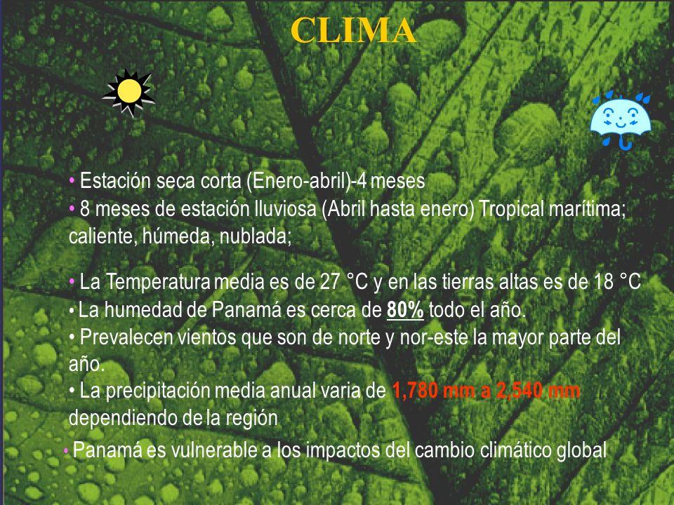 8 meses de estación lluviosa (Abril hasta enero) Tropical marítima; caliente, húmeda, nublada; Estación seca corta (Enero-abril)-4 meses Panamá es vul