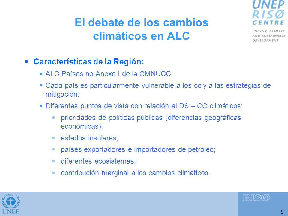 El debate de los cambios climáticos en ALC 5 Características de la Región: ALC Países no Anexo I de la CMNUCC.