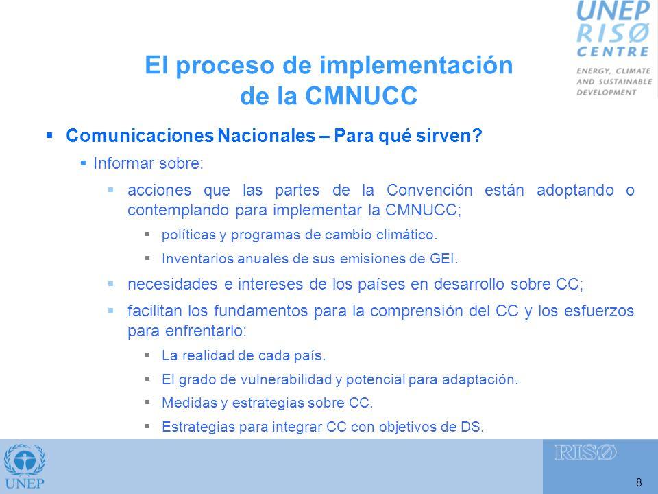 9 Comunicaciones Nacionales – Resultados: Todos los países de la región, excepto Brasil, Surinam y Venezuela, han presentado sus CN.