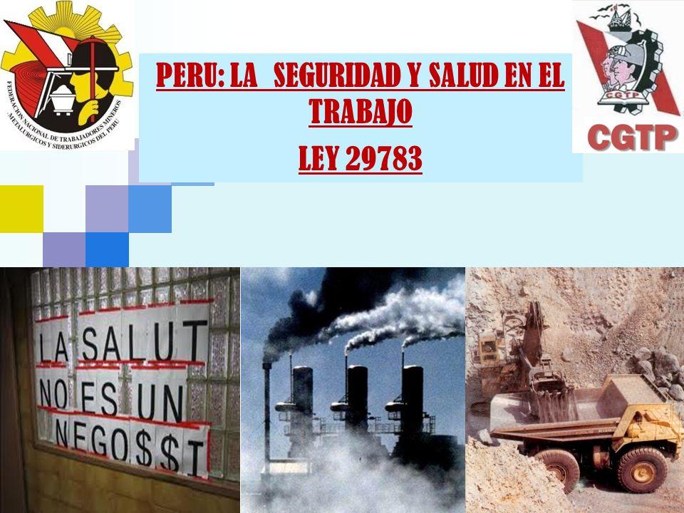 Ley de Seguridad y Salud en el Trabajo (SST) 20 de agosto del 2011: Publicación de la Ley en el Diario Oficial El Peruano: Vigencia: 21 de agosto del 2011 Su Reglamento fue aprobado y publicado el 25 Abril del 2012 a través del D.S.