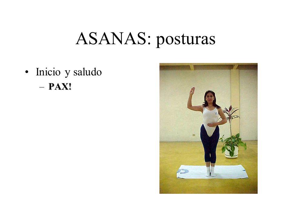 ASANAS: posturas Inicio y saludo –PAX!