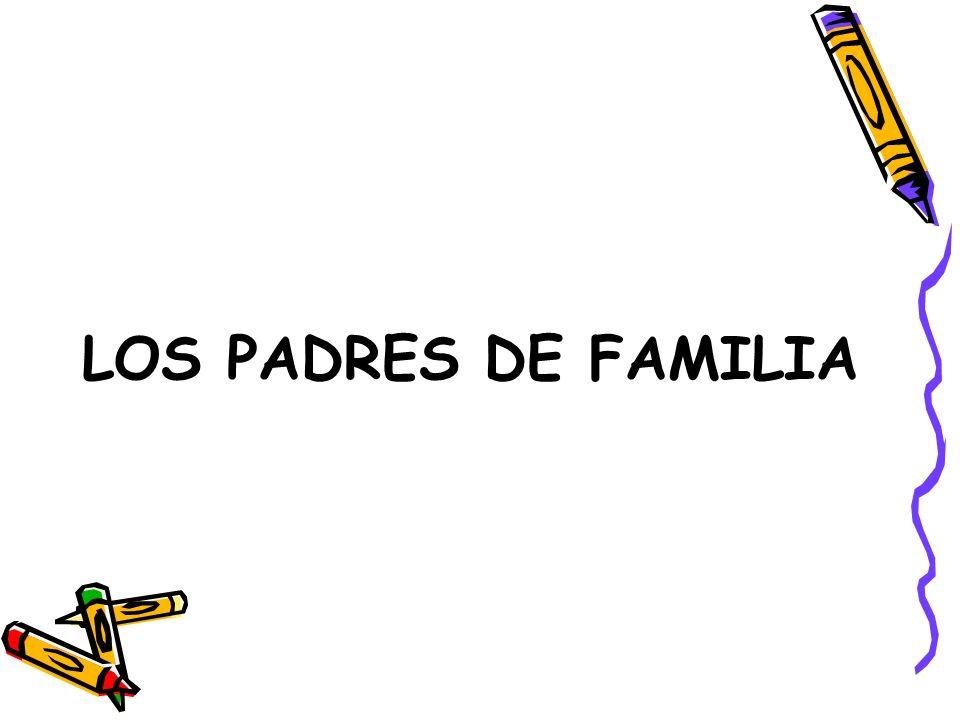LOS PADRES DE FAMILIA