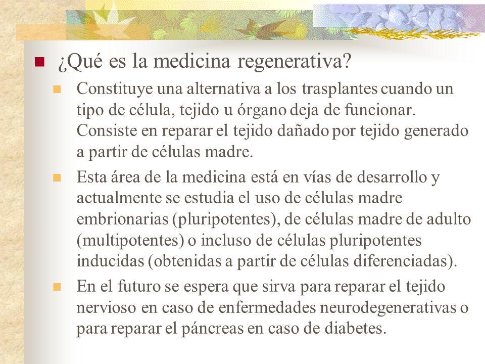 ¿Qué es la medicina regenerativa? Constituye una alternativa a los trasplantes cuando un tipo de célula, tejido u órgano deja de funcionar. Consiste e