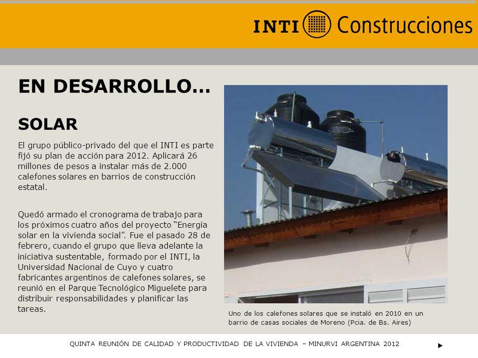El grupo público-privado del que el INTI es parte fijó su plan de acción para 2012. Aplicará 26 millones de pesos a instalar más de 2.000 calefones so