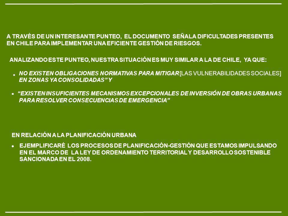 A TRAVÉS DE UN INTERESANTE PUNTEO, EL DOCUMENTO SEÑALA DIFICULTADES PRESENTES EN CHILE PARA IMPLEMENTAR UNA EFICIENTE GESTIÓN DE RIESGOS.