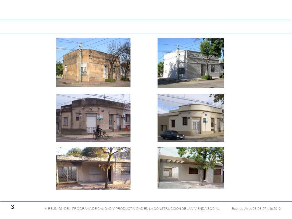 MEJORAMIENTO DEL STOCK CONSTRUIDO – INSTALACIONES V REUNIÓN DEL PROGRAMA DE CALIDAD Y PRODUCTIVIDAD EN LA CONSTRUCCION DE LA VIVIENDA SOCIAL Buenos Aires 25-26-27 julio 2012 4