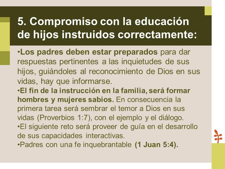 Los padres deben estar preparados para dar respuestas pertinentes a las inquietudes de sus hijos, guiándoles al reconocimiento de Dios en sus vidas, h