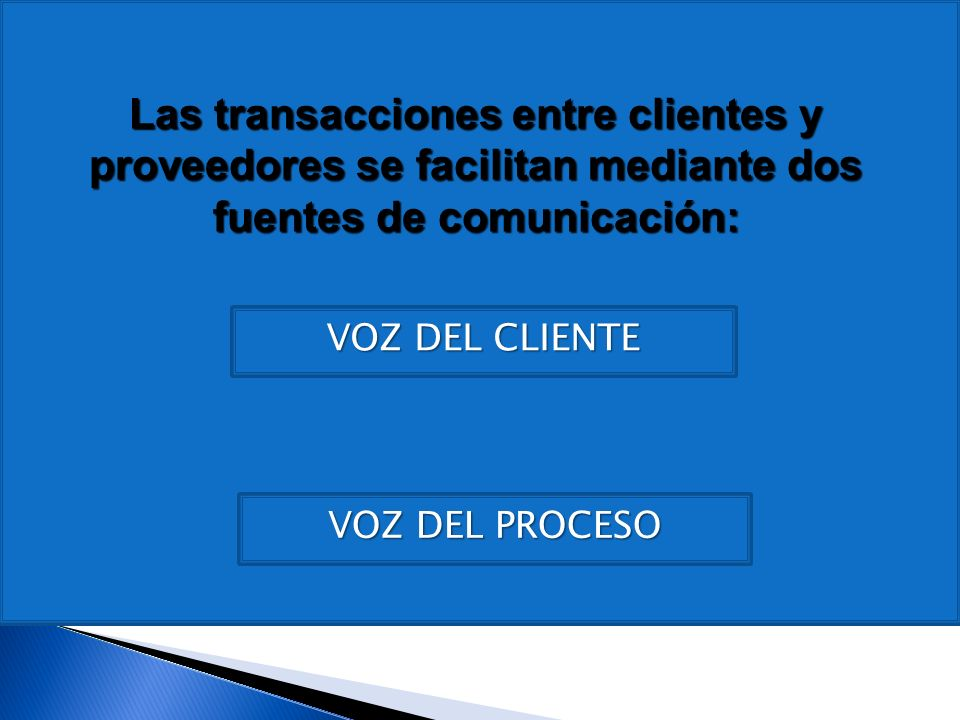 Las palabras cliente y proveedor no se refieren exclusivamente a personas.