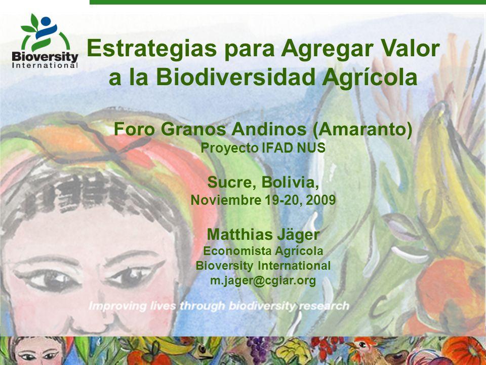 CONTENIDO 1.Presentación Bioversity International 2.Definiciones y preguntas científicas claves 3.Tendencias del consumo para productos de la agrobiodiversidad 4.