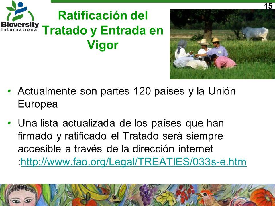 15 Ratificación del Tratado y Entrada en Vigor Actualmente son partes 120 países y la Unión Europea Una lista actualizada de los países que han firmad