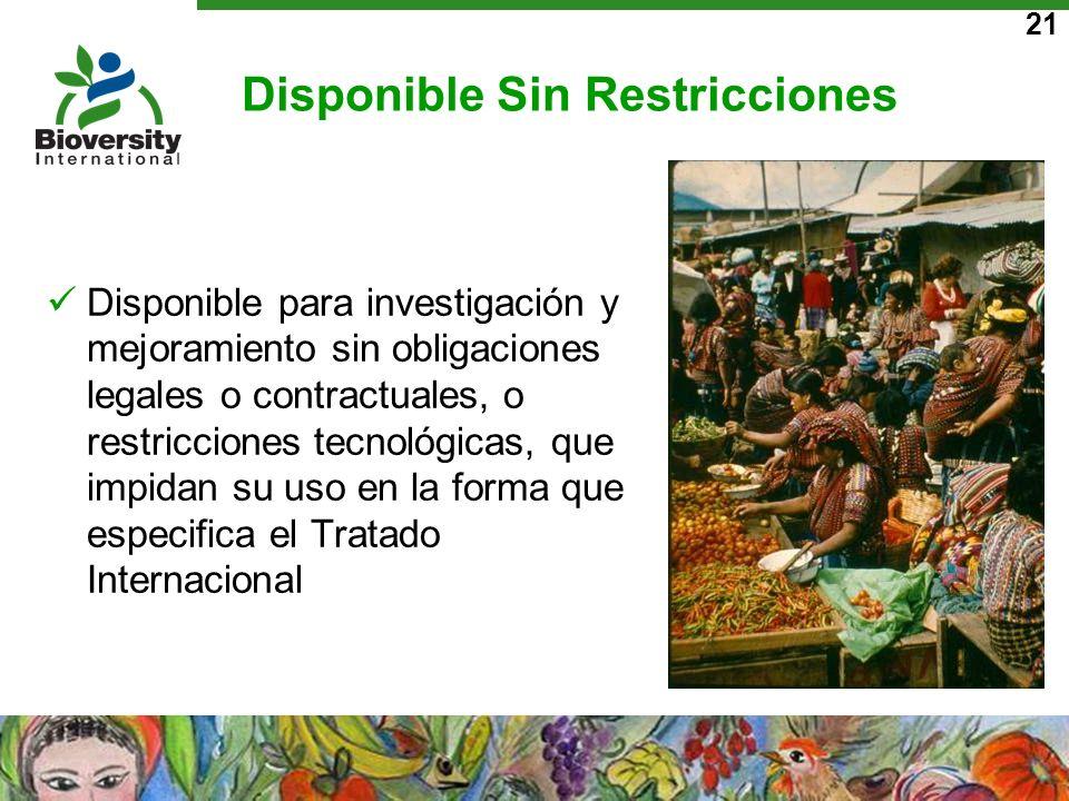 21 Disponible Sin Restricciones Disponible para investigación y mejoramiento sin obligaciones legales o contractuales, o restricciones tecnológicas, q