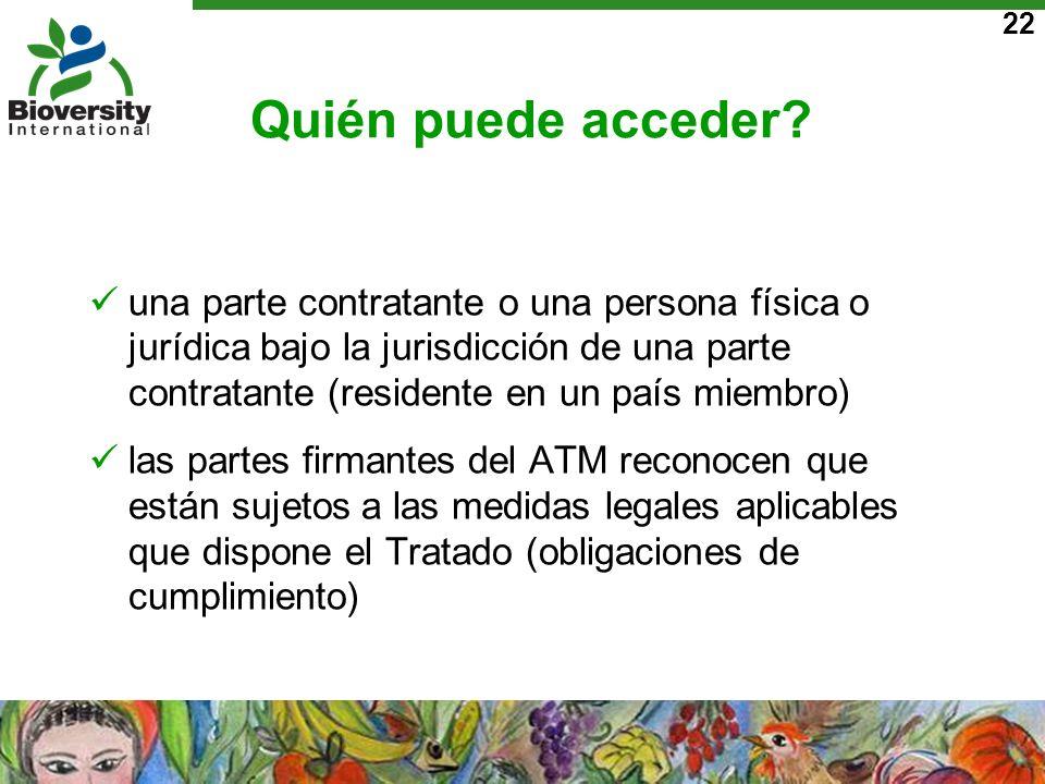 22 Quién puede acceder? una parte contratante o una persona física o jurídica bajo la jurisdicción de una parte contratante (residente en un país miem