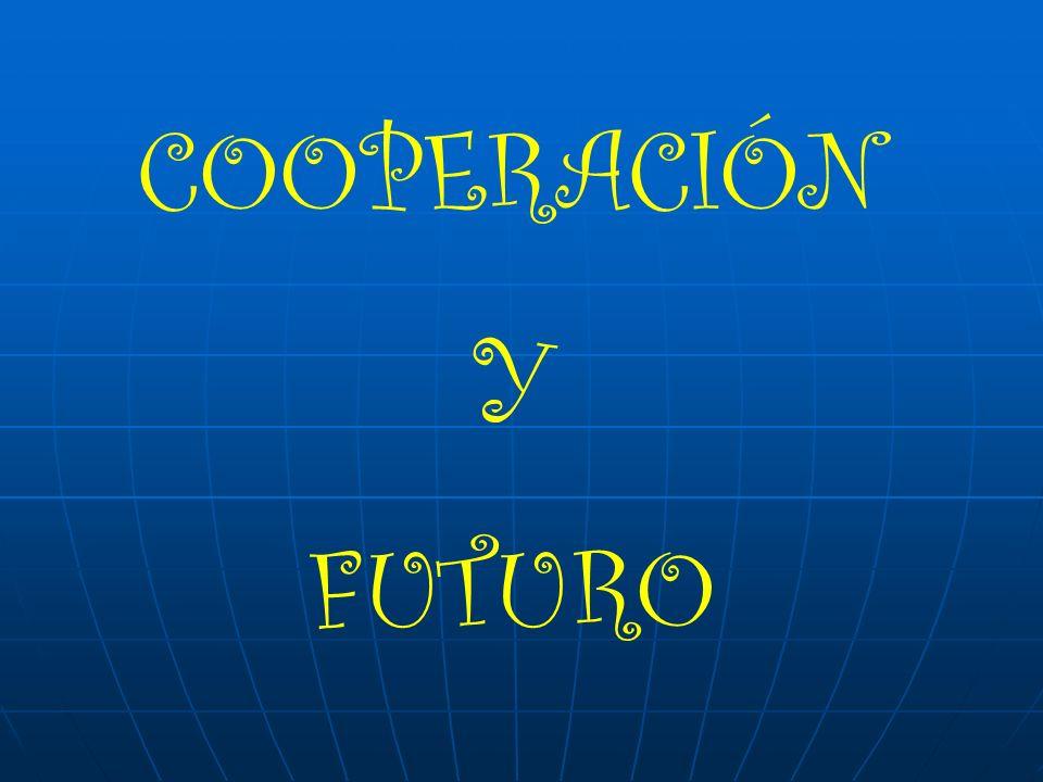 COOPERACIÓN Y FUTURO