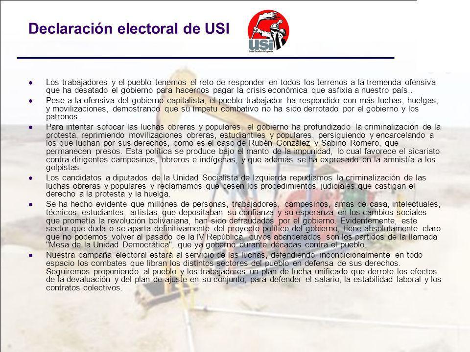 Declaración electoral de USI Los trabajadores y el pueblo tenemos el reto de responder en todos los terrenos a la tremenda ofensiva que ha desatado el