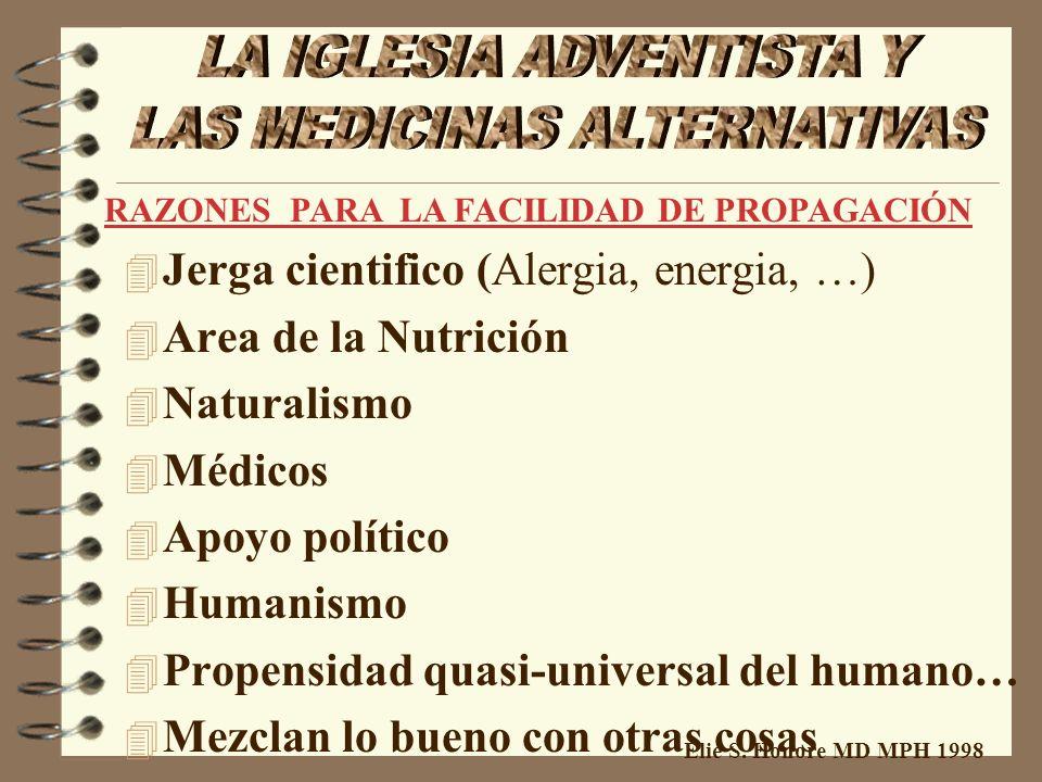 Elie S. Honore MD MPH 1998 Non- probada-Dudosa Non-científica- Anti-científica Non convencional -Inortodoxa Cuestionable -Sospechosa Matasanos-Curande