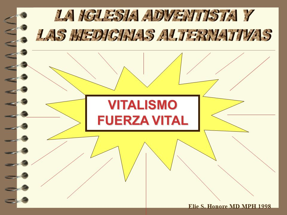 Elie S. Honore MD MPH 1998 VITALISMO FUERZA VITAL