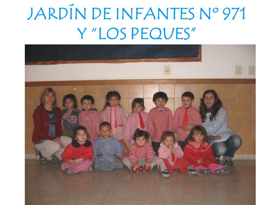 JARDÍN DE INFANTES Nº 971 Y LOS PEQUES