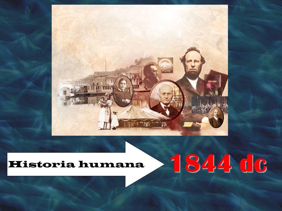 1844 dc Historia humana