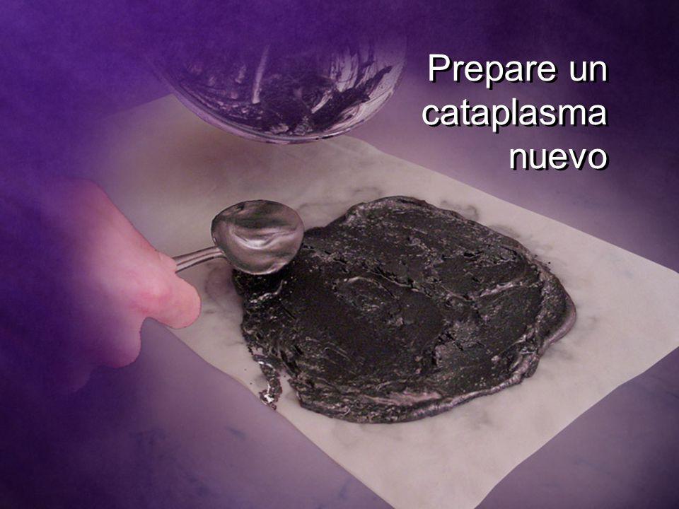 Prepare un cataplasma nuevo