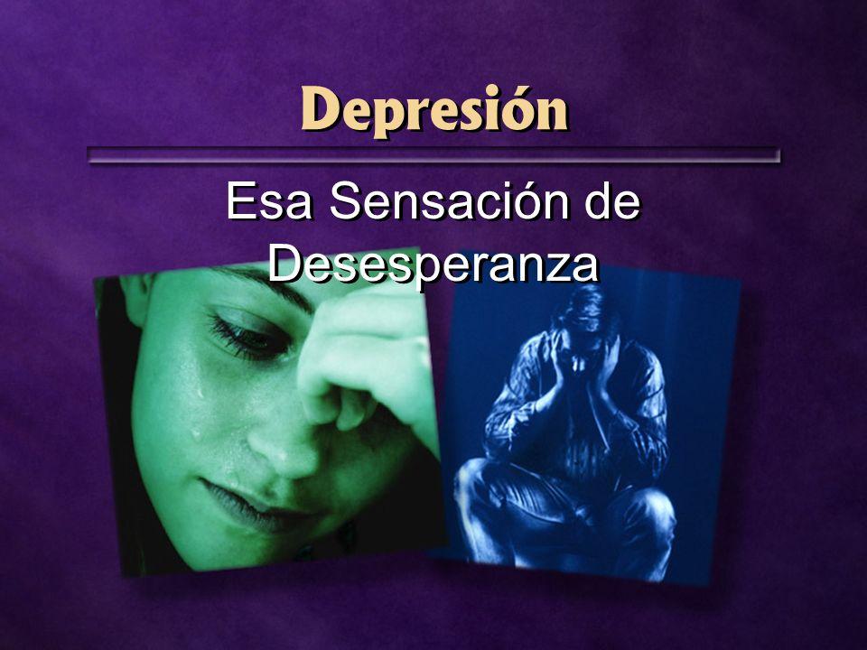 Depresión Esa Sensación de Desesperanza