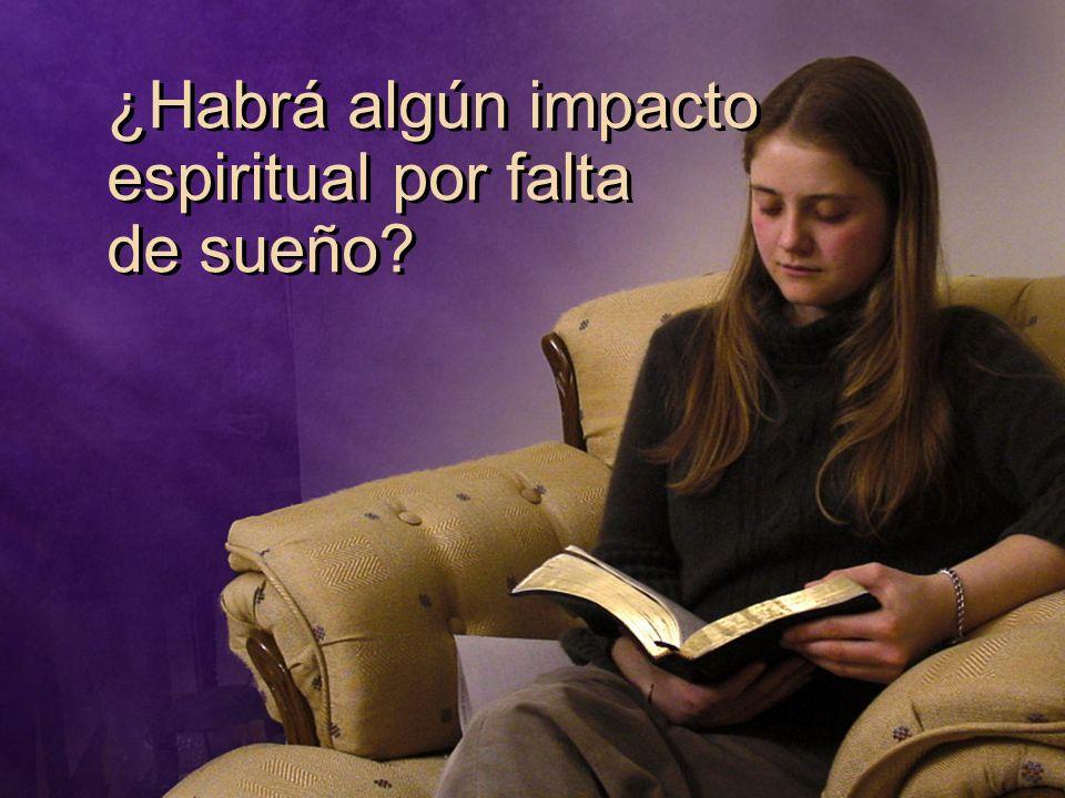 ¿Habrá algún impacto espiritual por falta de sueño?