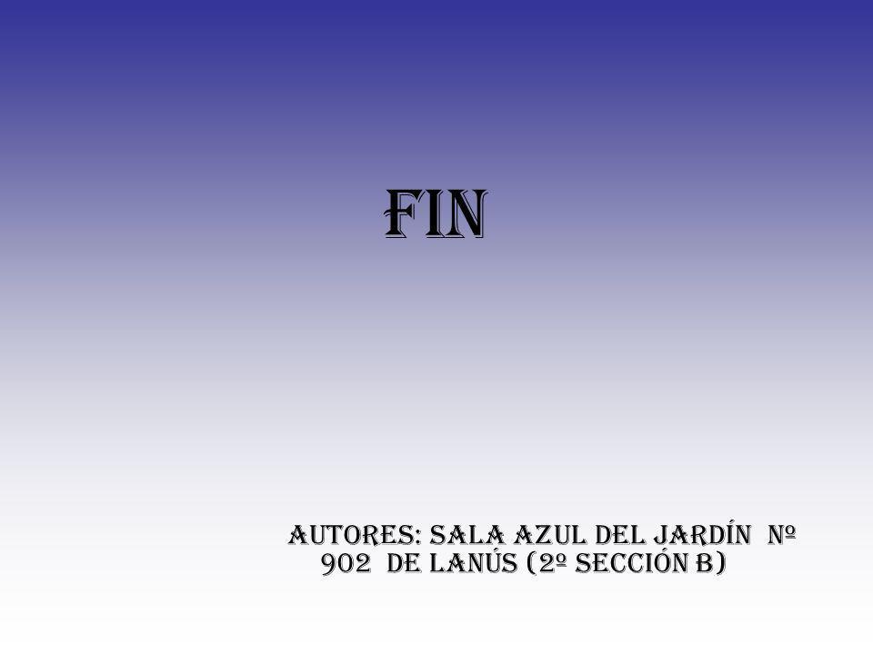 FIN AUTORES: SALA AZUL DEL JARDÍN Nº 902 DE LANÚS (2º SECCIÓN B)
