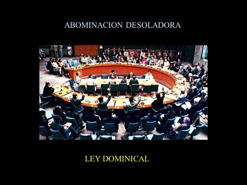 ABOMINACION DESOLADORA LEY DOMINICAL