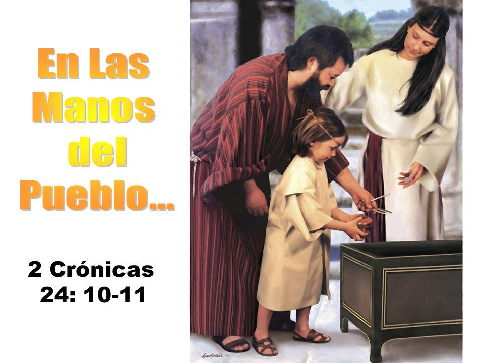 2 Crónicas 24: 10-11