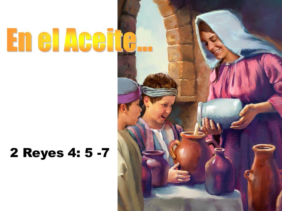 2 Reyes 4: 5 -7