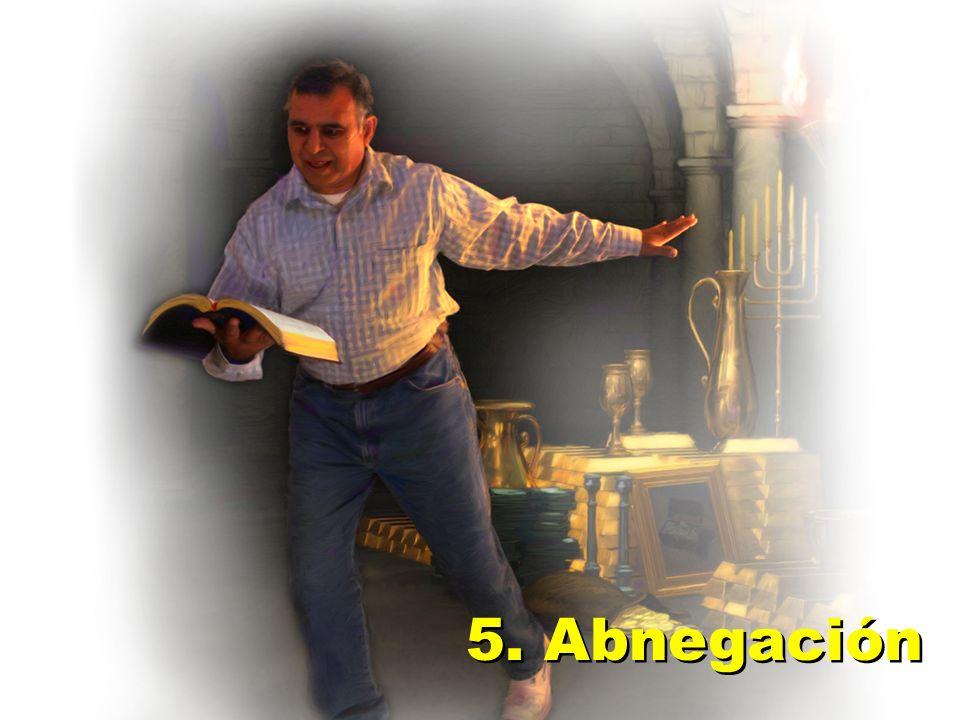 5. Abnegación