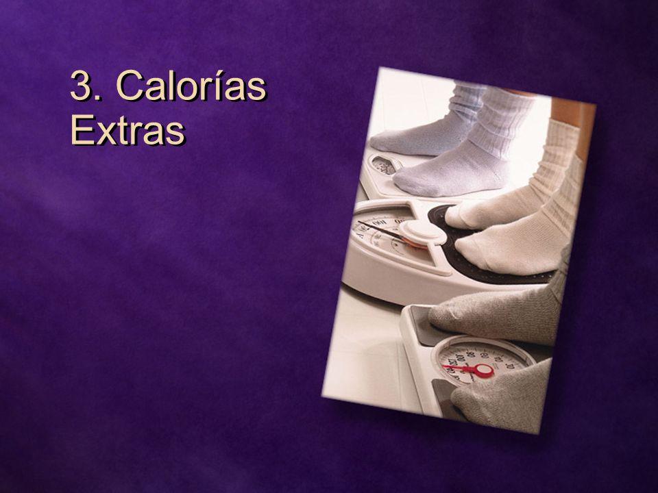 3. Calorías Extras