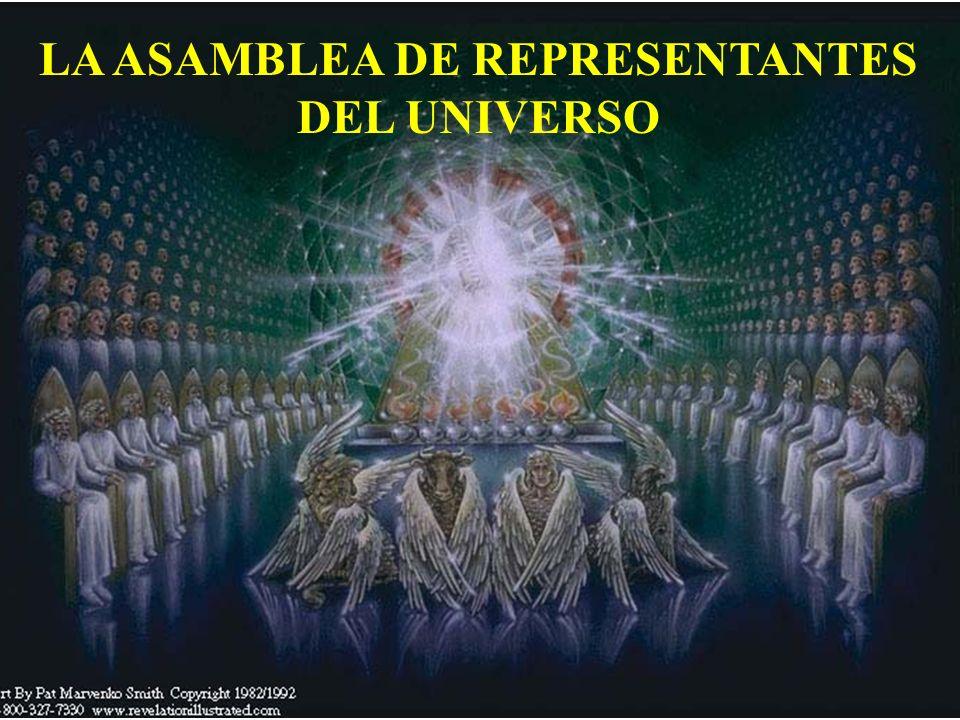 LA ASAMBLEA DE REPRESENTANTES DEL UNIVERSO