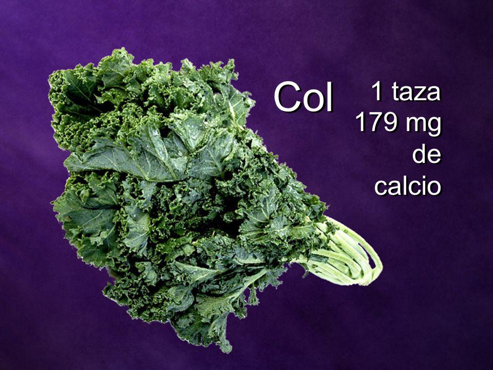 Col 1 taza 179 mg de calcio