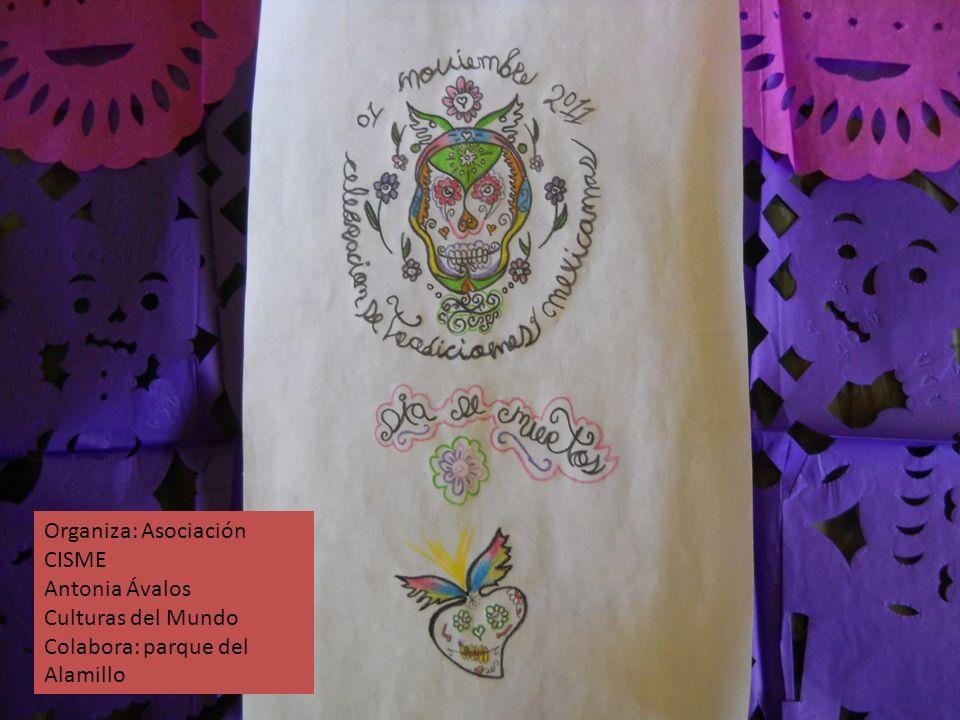 Organiza: Asociación CISME Antonia Ávalos Culturas del Mundo Colabora: parque del Alamillo