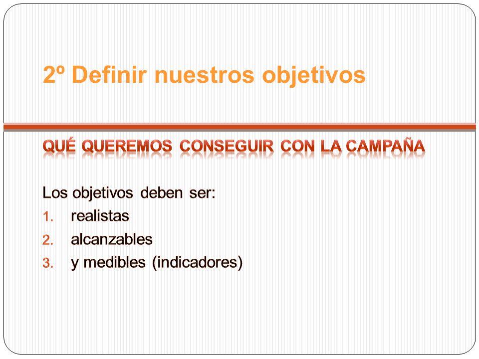 2º Definir nuestros objetivos