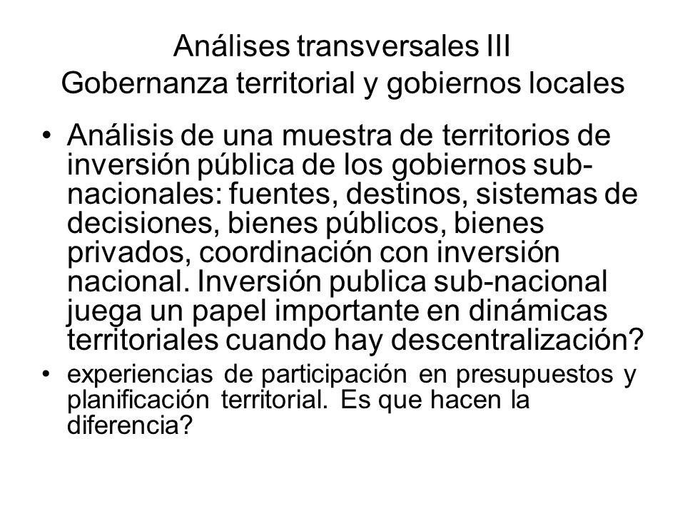 Análises transversales III Gobernanza territorial y gobiernos locales Análisis de una muestra de territorios de inversión pública de los gobiernos sub