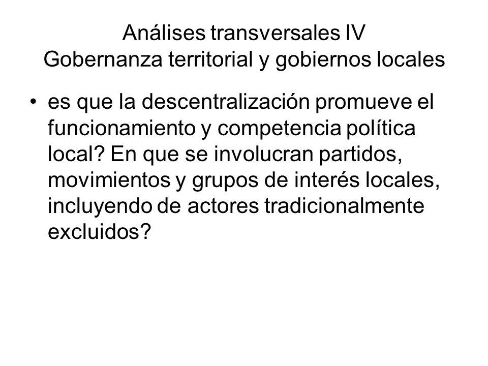 es que la descentralización promueve el funcionamiento y competencia política local? En que se involucran partidos, movimientos y grupos de interés lo