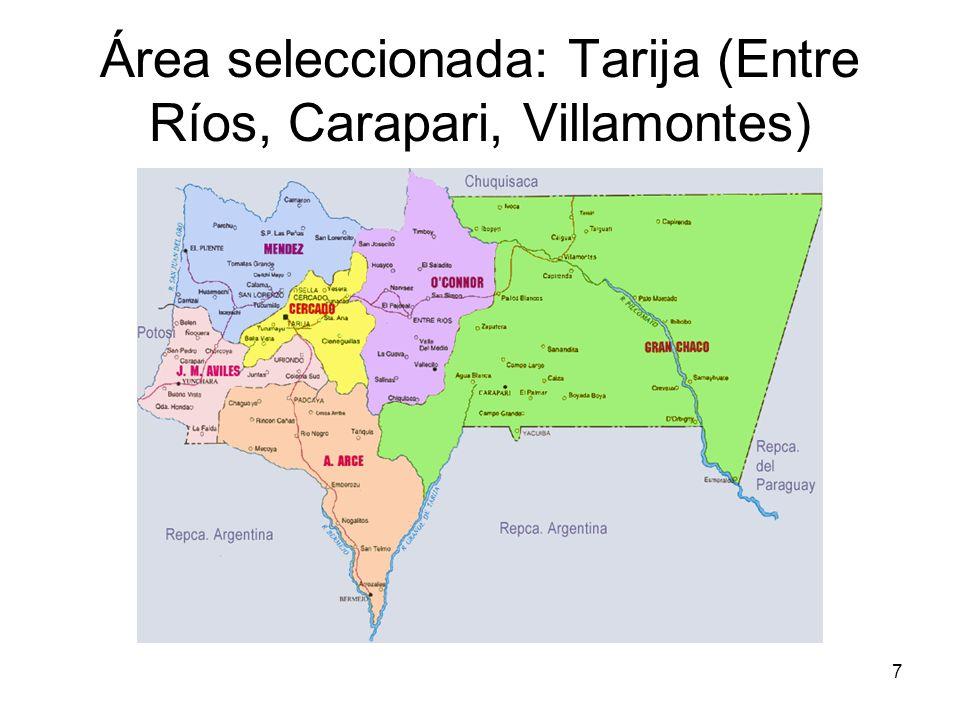 7 Área seleccionada: Tarija (Entre Ríos, Carapari, Villamontes)