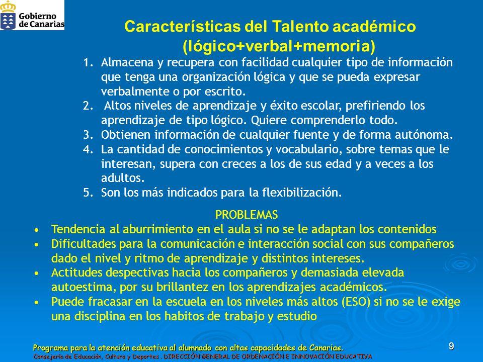 Programa para la atención educativa al alumnado con altas capacidades de Canarias. Consejería de Educación, Cultura y Deportes. DIRECCIÓN GENERAL DE O