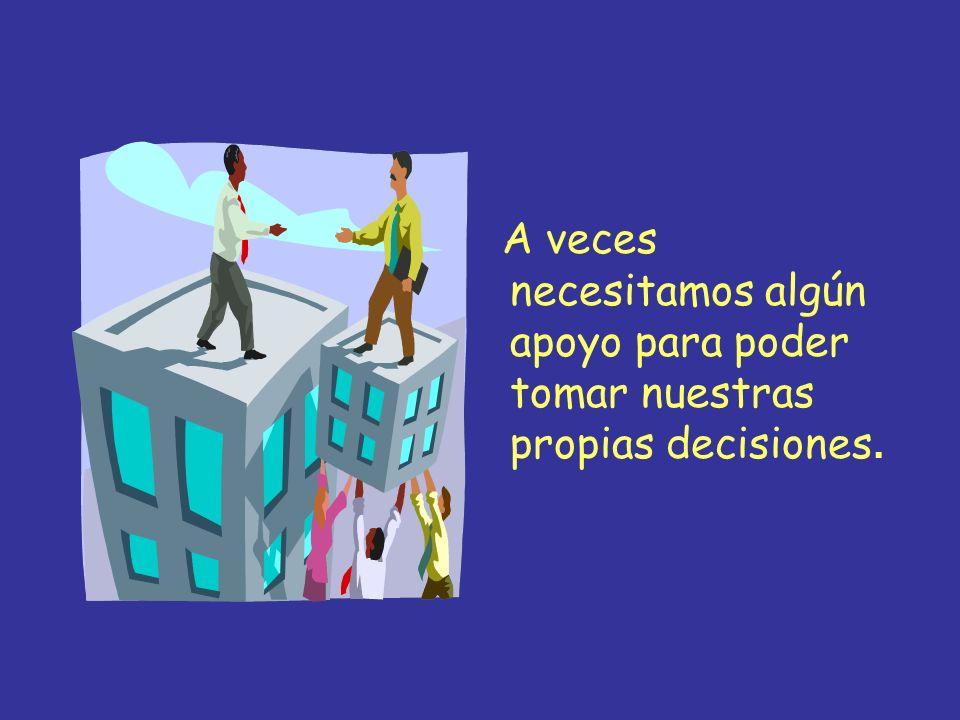 Si podemos participar en las decisiones que nos afectan, mejorará nuestra vida y nos sentiremos mejor.