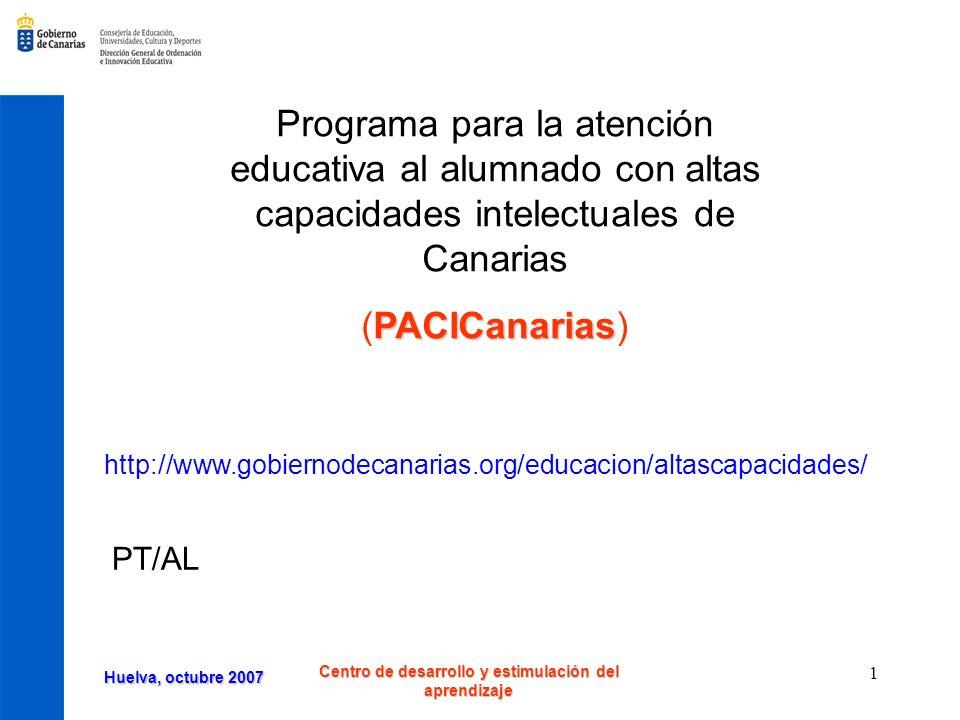 Huelva, octubre 2007 Centro de desarrollo y estimulación del aprendizaje 22 Efectos Durante un curso escolar (10 sesiones) se realizó una evaluación de los efectos del programa en 30 alumnos de 2º de Primaria.