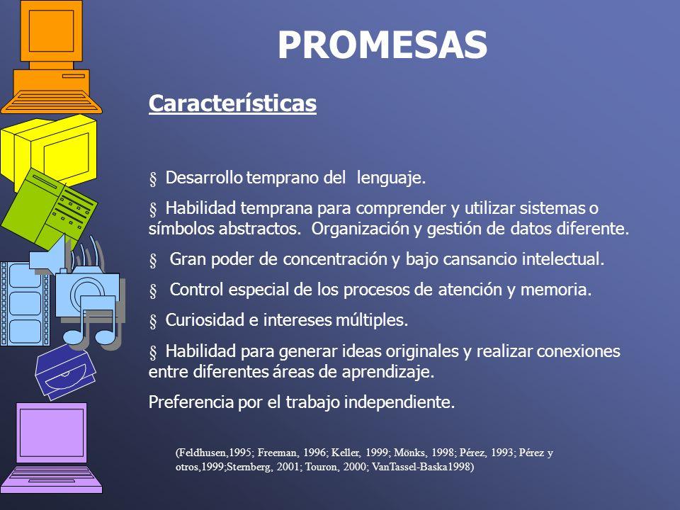 PROMESAS Características Desarrollo temprano del lenguaje.